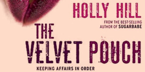 The Velvet Pouch by Holly Hill - A Review.